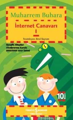 İnternet Canavarı I