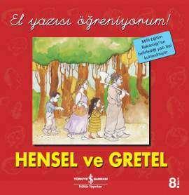 Hensel ve Gretel – El Yazısı Öğreniyorum!