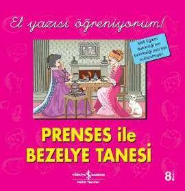 Prenses ile Bezelye Tanesi – El Yazısı Öğreniyorum!