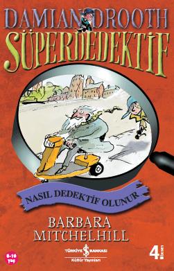 Damian Drooth Süperdedektif – Nasıl Dedektif Olunur