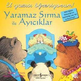 Yaramaz Sırma ile Ayıcıklar – El Yazısı Öğreniyorum!