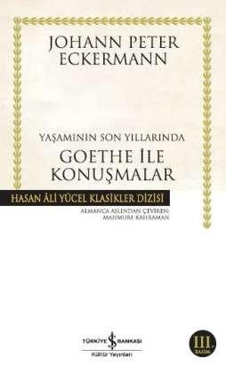 Yaşamının Son Yıllarında Goethe ile Konuşmalar