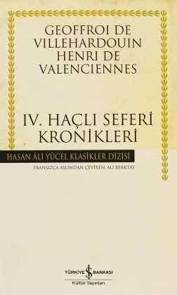 IV. Haçlı Seferi Kronikleri Ciltli