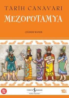 Tarih Canavarı – Mezopotamya