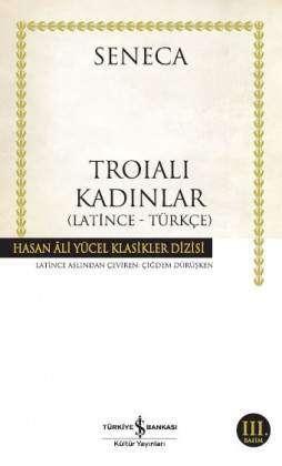 Troialı Kadınlar (Latince-Türkçe)