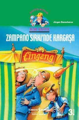 Acar Hafiye – Zampano Sirki'nde Kargaşa