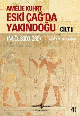 Eski Çağ'da Yakındoğu Cilt I-II (M.Ö. 3000-300)