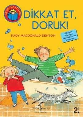 Dikkat Et, Doruk!