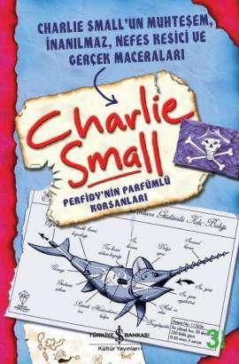 Charlie Small 2. Defter – Perfidy'nin Parfümlü Korsanları