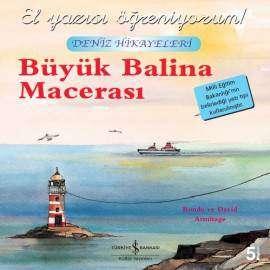 Büyük Balina Macerası Deniz Hikayeleri – El Yazısı Öğreniyorum!