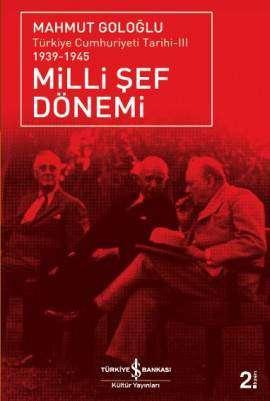 Milli Şef Dönemi / Türkiye Cumhuriyeti Tarihi-III 1939-1945