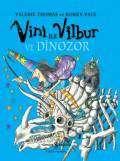 Vini ile Vilbur ve Dinozor