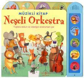 Neşeli Orkestra – Müzikli Kitap