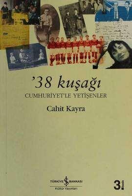'38 Kuşağı – Cumhuriyetle Yetişenler