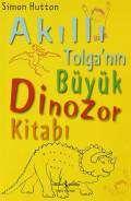 Akıllı Tolganın Büyük Dinozor Kitabı