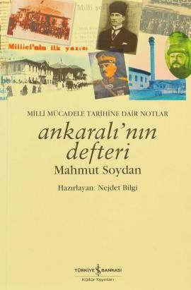 Ankaralı'nın Defteri – Milli Mücadele Tarihine Dair Notlar