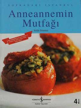 Anneannemin Mutfağı – Sofradaki İstanbul