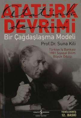 Atatürk Devrimi – Bir Çağdaşlaşma Modeli