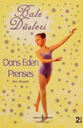 Bale Düşleri – Dans Eden Prenses