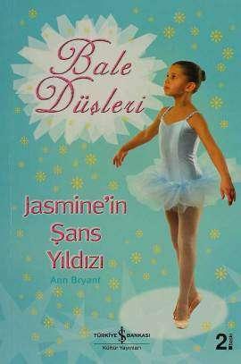 Bale Düşleri – Jasmine'in Şans Yıldızı
