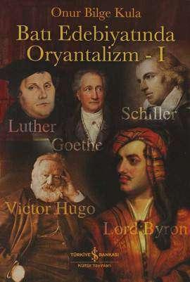 Batı Edebiyatında Oryantalizm – I
