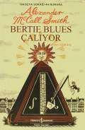 Bertie Blues Çalıyor – İskoçya Sokağı 44 Numara – 7 –