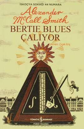 Bertie Blues Çalıyor – İskoçya Sokağı 44 Numara