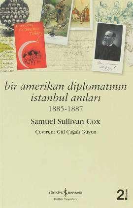 Bir Amerikan Diplomatının İstanbul Anıları 1885 – 1887
