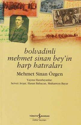 Bolvadinli Mehmet Sinan Bey'in Harp Hatıraları