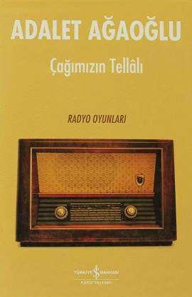 Çağımızın Tellâlı – Radyo Oyunları Ciltli