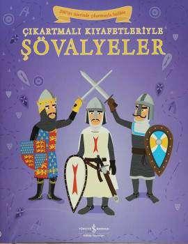 Çıkartmalı Kıyafetleriyle Şövalyeler