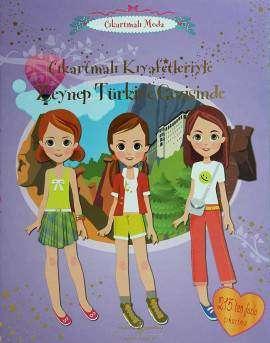 Çıkartmalı Kıyafetleriyle Zeynep Türkiye Gezisinde
