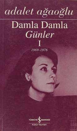 Damla Damla Günler I 1969-1976