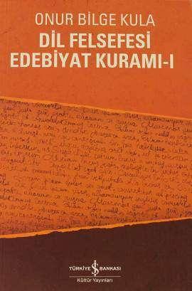 Dil Felsefesi Edebiyat Kuramı-I
