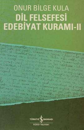 Dil Felsefesi Edebiyat Kuramı-II