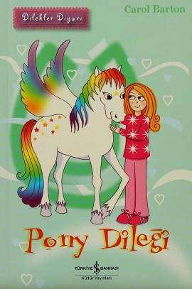 Dilekler Diyarı – Pony Dileği