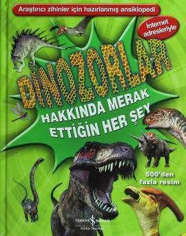 Dinozorlar Hakkında Merak Ettiğin Her Şey