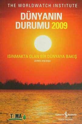 Dünyanın Durumu 2009 – Isınmakta Olan Bir Dünyaya Bakış