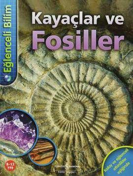 Eğlenceli Bilim – Kayaçlar ve Fosiller
