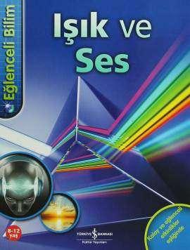 Eğlenceli Bilim – Işık ve Ses