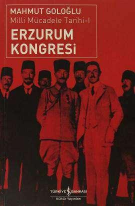 Erzurum Kongresi / Milli Mücadele Tarihi-I