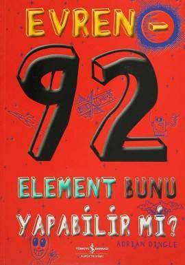 Evren – 92 Element Bunu Yapabilir mi?