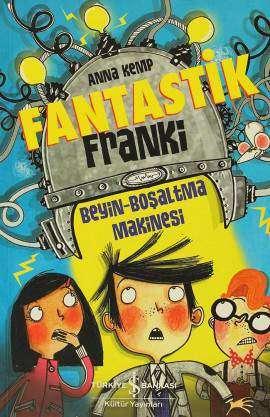 Fantastik Franki 1 – Beyin-Boşaltma Makinesi