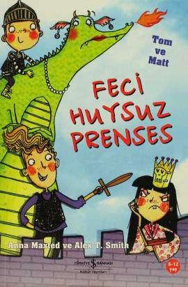 Feci Huysuz Prenses – Tom ve Matt