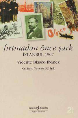 Fırtınadan Önce Şark – İstanbul 1907