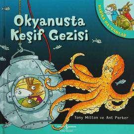 Harika Hayvanlar – Okyanusta Keşif Gezisi