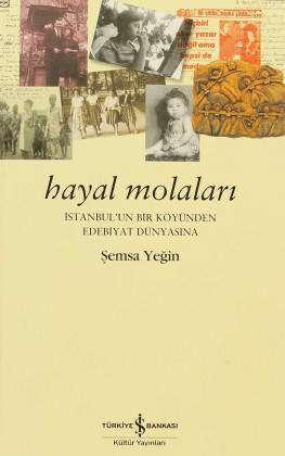 Hayal Molaları – İstanbul'un Bir Köyünden Edebiyat Dünyasına