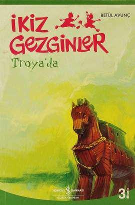 İkiz Gezginler Troya'da