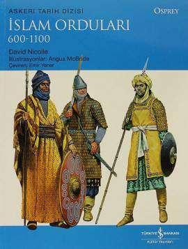 İslam Orduları 600-1100