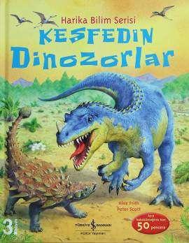 Keşfedin Dinozorlar – Harika Bilim Serisi